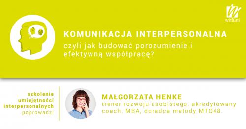 Witalni.pl - Komunikacja Interpersonalna, czyli jak budować porozumienie i efektywną współpracę?