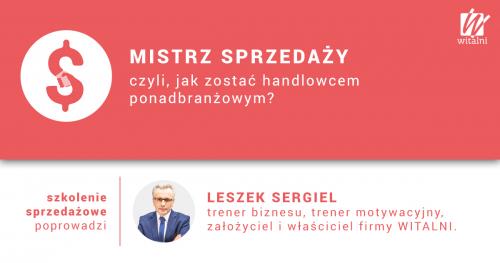 Witalni.pl - Mistrz Sprzedaży, czyli jak zostać handlowcem ponadbranżowym?