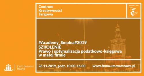 #Academy_Smolna#2019 Szkolenie: Prawo i optymalizacja podatkowo - księgowa w małej firmie