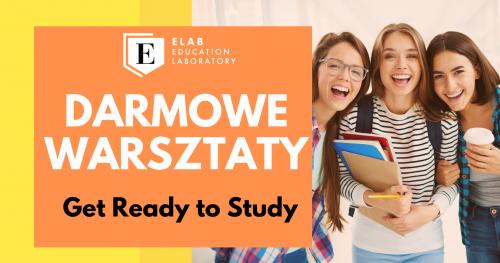 Warsztaty Get Ready to Study Warszawa