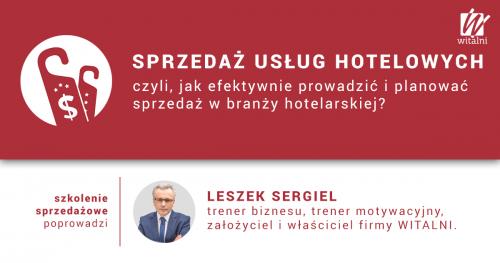 Witalni.pl - Sprzedaż Usług Hotelowych, czyli jak efektywnie prowadzić i planowaćsprzedażw branży hotelarskiej?