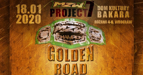 MZW Project 7: Golden Road