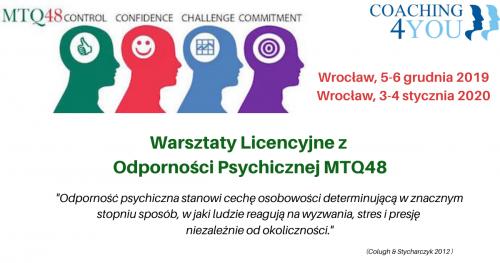 Warsztaty Licencyjne z  Odporności Psychicznej MTQ48 5-6.12.2019 oraz 3-4.01.2020