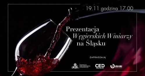 Prezentacja Węgierskich Winiarzy na Śląsku