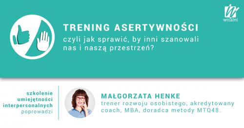 Witalni.pl - Trening Asertywności, czyli jak sprawyć, by inni szanowali nas i naszą przestrzeń?