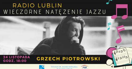 Grzech Piotrowski, One World - Wieczorne Natężenie Jazzu