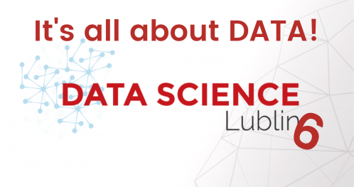 Data Science Lublin #6