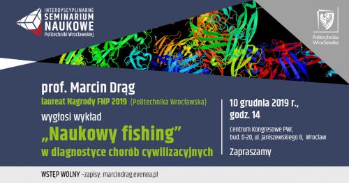 Interdyscyplinarne Seminarium Naukowe - prof. Marcin Drąg