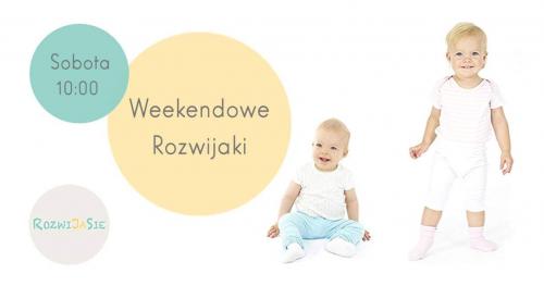 Mikołajkowe Weekendowe Rozwijaki (10-18m)