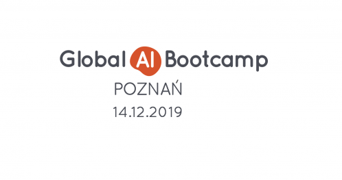 Global AI Bootcamp Poznań