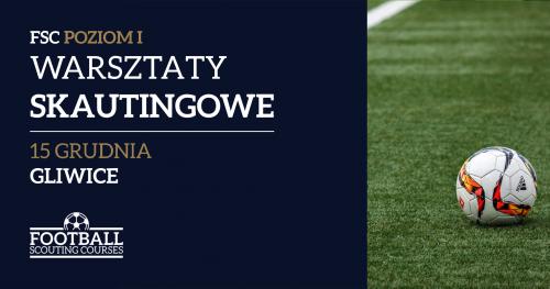 Warsztaty Skautingowe - Gliwice - FSC Poziom I (Piłka Nożna)