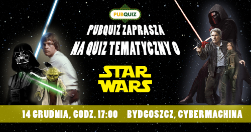 PubQuiz Star Wars - Bydgoszcz [Cybermachina]