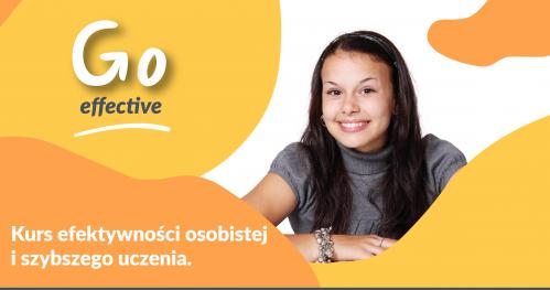 Go Academy dla młodzieży - kurs Go Effective mnemotechnik, komunikacji i wystąpień publicznych - 6 sobót