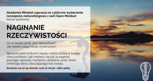 Open Mindset  - Naginanie Rzeczywistości