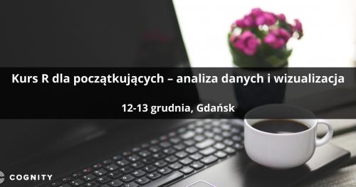 Kurs R dla początkujących - analiza danych i wizualizacja - Gdańsk