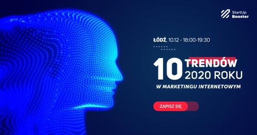 10 trendów marketingu internetowego na 2020 rok