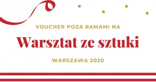 Voucher - Warsztat Poza Ramami