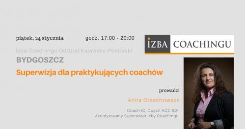 Superwizja grupowa dla coachów / Centrum Superwizyjne IC Bydgoszcz 24.01.2020.