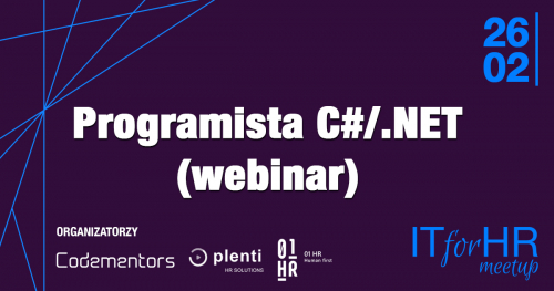 Webinar IT for HR Meetup / Programista C#/.NET