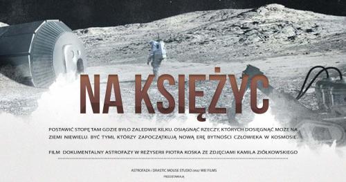 Premiera dokumentu Astrofazy - Na Księżyc