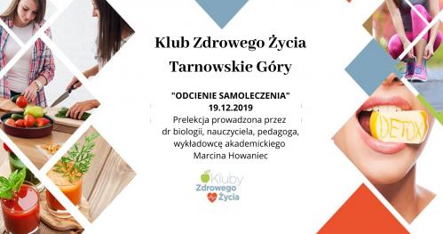 """""""Odcienie Samoleczenia"""" Klub Zdrowego Życia w Tarnowskich Górach"""