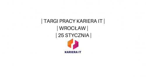 Targi pracy Kariera IT we Wrocławiu