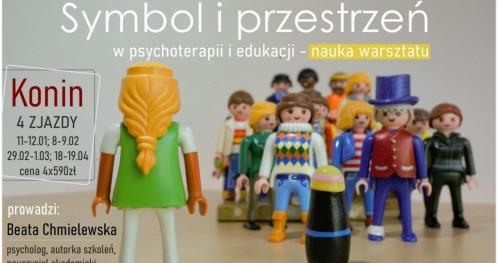 Symbol i przestrzeń w psychoterapii i edukacji - nauka warsztatu