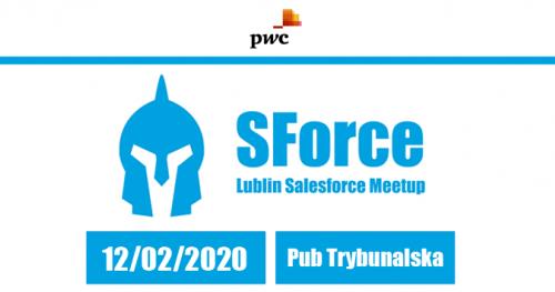 SForce - Lublin Salesforce Meetup #2