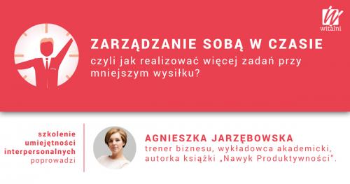 Witalni.pl - Zarządzanie Sobą w Czasie, czyli jak realizować więcej zadań przy mniejszym wysiłku?