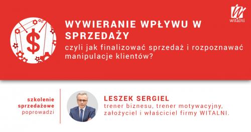Witalni.pl - Wywieranie Wpływu w Sprzedaży, czyli jak finalizować sprzedaż i rozpoznawać manipulacje klientów?