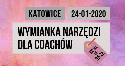 """Wymianka narzędzi dla coachów czyli """"skrzynka z narzędziami""""_Festiwal Szkoleń i Coachingu 24.01.2020 w Katowicach"""