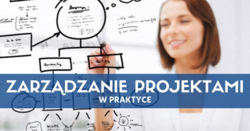 Zarządzanie Projektami i Kierowanie Zespołem Projektowym w Praktyce