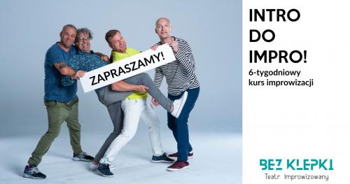 INTRO DO IMPRO - 6 tygodniowy kurs improwizacji
