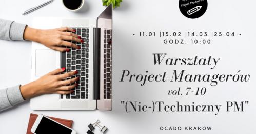 Warsztaty Project Managerów vol. 7-10 (Nie-)Techniczny PM