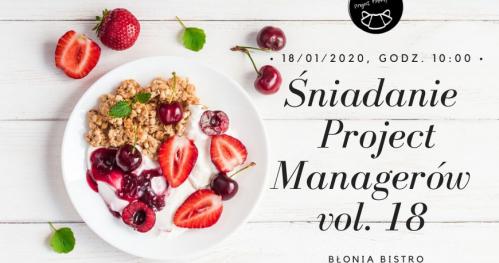 Śniadanie Project Managerów Kraków vol. 18