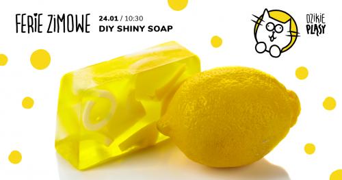 DIY Shiny Soap - Warsztat Mydlarski z elementami języka angielskiego (4-10 lat)
