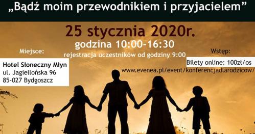 """""""Bądź moim przewodnikiem i przyjacielem"""", Konferencja dla Rodziców, Nauczycieli, Wychowawców i Opiekunów"""