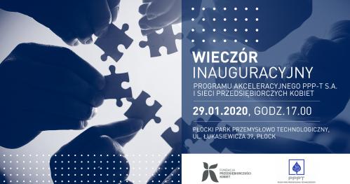 Wieczór Inauguracyjny programu akceleracyjnego PPP-T S.A. i Sieci Przedsiębiorczych Kobiet