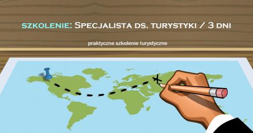 Szkolenie zawodowe: Specjalista ds. turystyki.