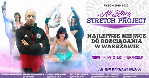 All Stars Stretch Project - Zapisy na luty ! Pierwszy karnet w promocyjnej cenie !