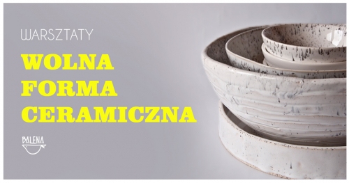 Wolna forma ceramiczna