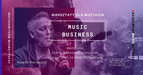 Warsztaty zarządzania biznesem muzycznym dla muzyków
