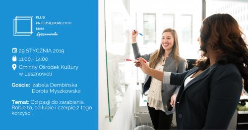 Klub Przedsiębiorczych Mam - Lesznowola 29.01.2020