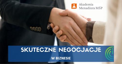 Skuteczne Negocjacje w Biznesie - Wywieranie Wpływu oraz Obrona przed Psychomanipulacjami w Sprzedaży i Negocjacjach - Szkolenie prowadzone przez zawodowego negocjatora