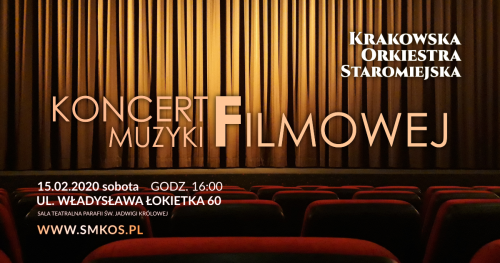 Krakowska Orkiestra Staromiejska - Koncert Muzyki Filmowej
