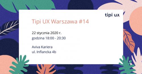 Tipi UX Warszawa Meetup #14