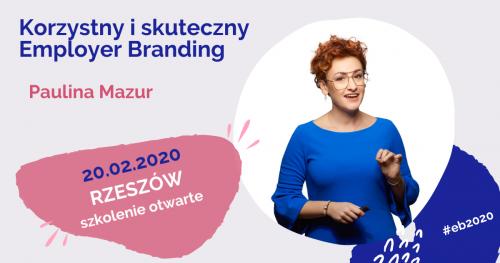 Korzystny i skuteczny Employer Branding 20 lutego 2020 w Rzeszowie.