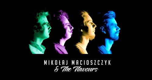 Mikołaj Macioszczyk & The Flavours w Basement Wine & Beer