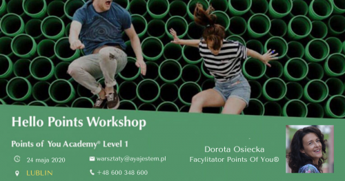 Points of You® Academy - Hello Points Workshop, LUBLIN 24.V.2020
