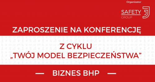 """""""Twój Model Bezpieczeństwa""""-Biznes BHP"""